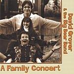 David Grover & The Big Bear Band A Family Concert