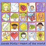 Sarah Pirtle Heart Of The World