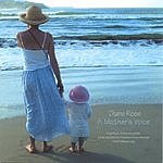 Diane Rose A Mother's Voice