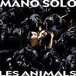 Mano Solo Les Animals