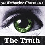 The Katharine Chase Band The Truth