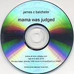 James C. Batchelor Mama Was Judged