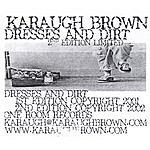 Karaugh Brown Dresses And Dirt