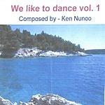 Ken Nunoo We Like To Dance, Vol.1