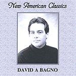 David Bagno New American Classics