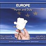 Demetrios Katis Europe, Hymn And Duty