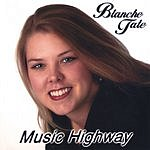 Blanche Tate Music Highway