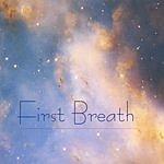 First Breath First Breath