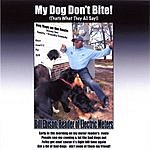 Bill Ebison My Dog Don't Bite!