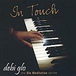 Debi Glo In Touch