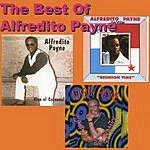 Alfredito Payne The Best Of Alfredito Payne