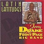 Jerry Drake & The Front Page Big Band Latin Latitudes