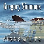 Gregory Simmons Signs Of Life