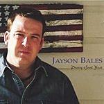 Jayson Bales Pretty Good Year
