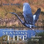 Sarah Barchas Seasons Of Life: Reflections In Song