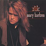Mary Karlzen Mary Karlzen's 1st Album