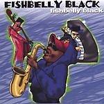 Fishbelly Black Fishbelly Black