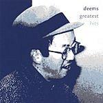 Deems Deems Greatest Hits