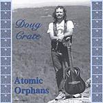 Doug Crate Atomic Orphans