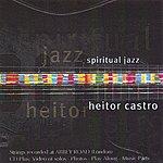 Heitor Castro Spiritual Jazz