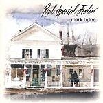 Mark Brine Real Special Feelin'