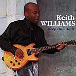 Keith Williams Keep On... Y'All