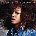 Leela James A Change Is Gonna Come