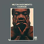 Milton Nascimento Courage