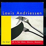 Reinbert De Leeuw De Stijl; M Is For Man, Music, Mozart