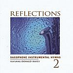Donald Hayes Reflections, Vol.2: Saxophone