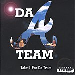 Da A-Team Take 1 For Da Team (Parental Advisory)