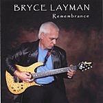 Bryce Layman Remembrance