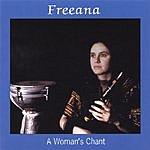 Freeana A Woman's Chant