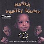 Butch Reality Music (Parental Advisory)