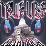 Filthy Rich True Lies