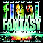 Elliot Goldenthal Final Fantasy - The Spirits Within: Original Motion Picture Soundtrack