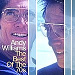 Andy Williams The Best Of The 70's