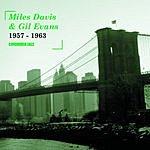 Miles Davis Columbia Jazz: Miles Davis & Gil Evans, 1957-1963