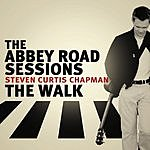Steven Curtis Chapman Abbey Road Sessions/The Walk