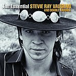 Stevie Ray Vaughan & Double Trouble The Essential Stevie Ray Vaughan & Double Trouble
