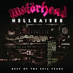 Motörhead Hellraiser: Best Of The Epic Years