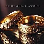 George Michael Amazing (Single #1)