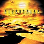 Rivertribe Did You Feel The Mountains