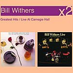 Bill Withers Greatest Hits/Live At The Carnegie Hall