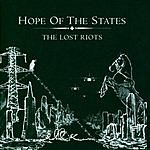 Hope Of The States The Lost Riots (Digipak)