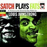 Louis Armstrong & His All-Stars Satch Plays Fats: The Music of Fats Waller (Bonus Tracks)