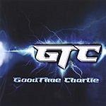 Good Time Charlie GTC