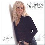 Christine Donovan Lucky Me