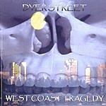 Dyer Street West Coast Tragedy