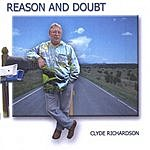 Clyde Richardson Reason And Doubt